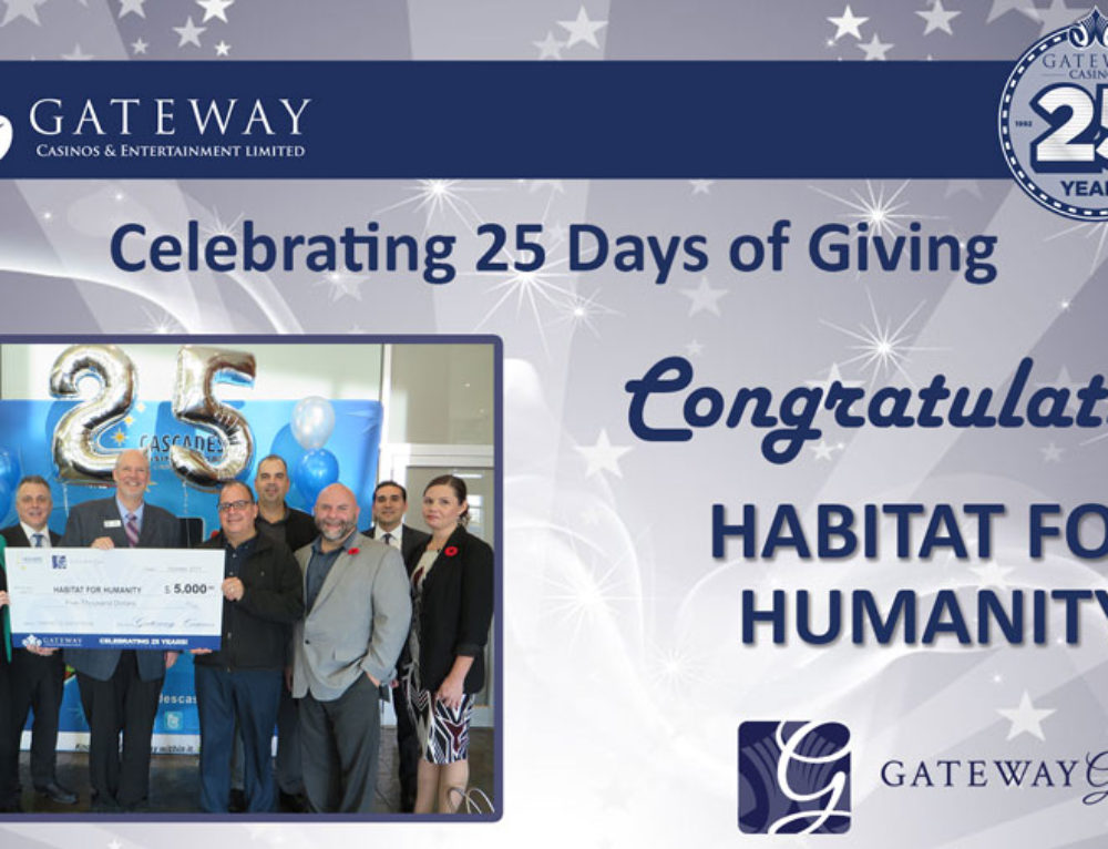 Cascades Casino Honours Habitat for Humanity Canada for Offering a Hand Up, Not a Hand-Out to those in Need